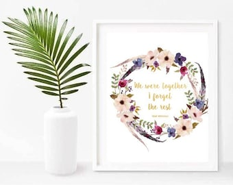 We Were Together, I Forget the Rest, Quote Print, Walt Whitman, Love Print, Printable Art, Instant Download, Home Decor, Wall Decor