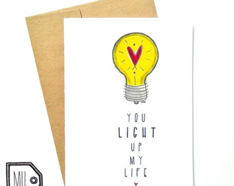 Love card - Cute card - Valentines card - You light up my life - lightbulb illustration