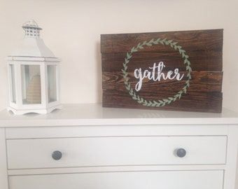 Gather Pallet Sign - Reclaimed Wood Sign - Kitchen Decor - Farmhouse style