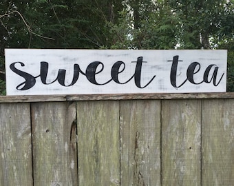 Reserved Listing sweet tea 45x9 sign