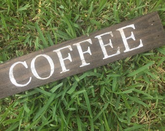 Coffee sign, rustic sign, wood sign, reclaimed wood sign