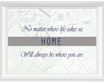 Home is Where You Are - Personalized Family Map of the Places You've Called Home