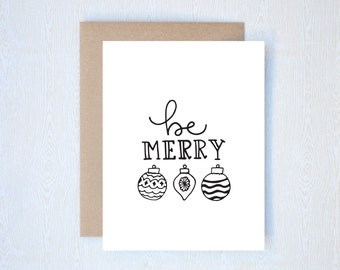 Be Merry Vintage Ornament Christmas Holiday Card Letterpress Printed Handlettered Calligraphy Handlettering