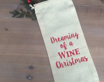 Dreaming of a Wine Christmas; Wine Bag wine gift wine lover holiday wine bag Christmas wine bag red and white funny wine bag hostess gift