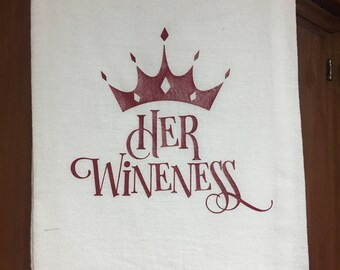 Her Wineness Flour Sack Towel