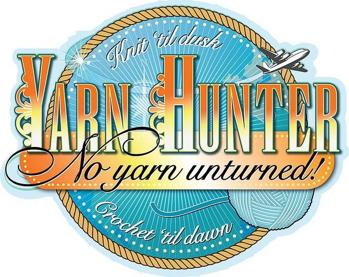 Yarn Hunter No Yarn Unturned Iron On T Shirt Transfer