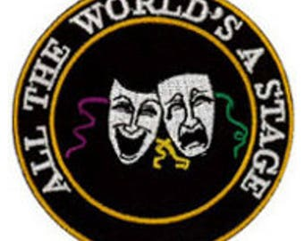 All The World's a Stage Patch 7cm Dia
