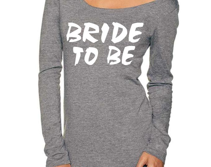 BRIDE TO BE shirt . Wedding Shower Gift . Bride Shirts . Bride Tshirts . Bride to be tee shirt . Bachelorette Shirts . Wedding Shirts