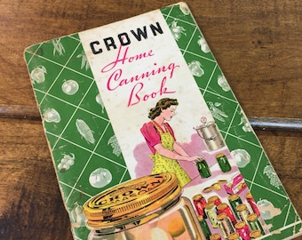 Vintage Crown Home Canning Book Paperback Mid Century Canning Method Pamphlet
