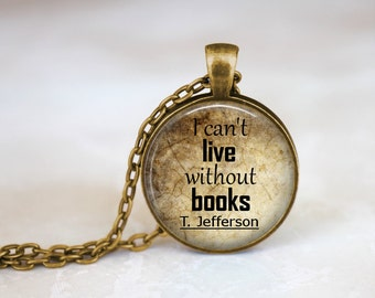 Thomas Jefferson Necklace, Founding Father Book Quote Necklace, Book Quote, Book Pendant, Book Necklace, Book Reader, Book Lover necklace