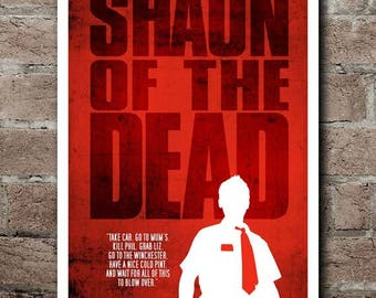 "SHAUN Of The DEAD - Movie Quote Poster (12""x18"")"