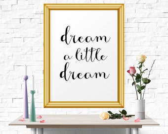 Printable Poster Dream A Little Dream, Typography Print, Typography, Quote Poster, Inspirational Poster, Scandinavian Art, Typography Quote