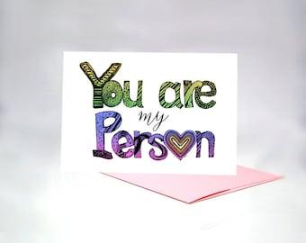 My Person Card, Best Friend Card, Valentine Card, I Love You Card, You Are My Person Card, Someone Special, BFF Card, Girlfriend Card, 1073