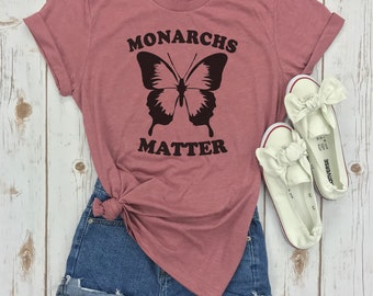 Monarchs Matter, Butterfly Shirt, Graphic Tee, Monarch Butterfly, Butterflies, Tee,Monarch Tshirts,Monarch Butterfly Shirt, Womens Shirt
