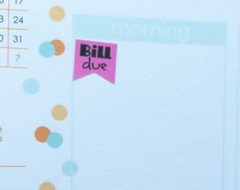 bill due flag planner stickers -  stickers for planners, journals, scrapbooks and more!