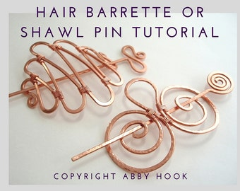 Hair Barrette or Shawl pin, Wire Jewelry Tutorial, PDF File instant download, learn to make wire hair clips