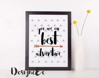 Quote Print - You are our best adventure