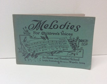 Melodies for Children's Voices, Leyda Publishing, 1930's, VIntage Songbook, Choir Music
