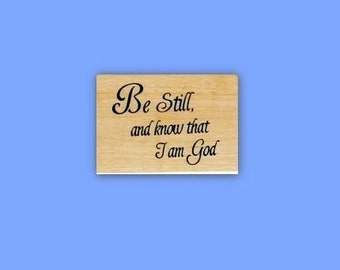 Be Still and know that I am God ... Christian bible verse mounted rubber stamp, Psalm 46:10, bible journaling, Sweet Grass Stamps No.16