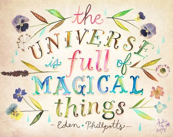 Magical Things art print | Inspirational Quotation | Watercolor Quote | Eden Phillpotts Quote | pressed flowers