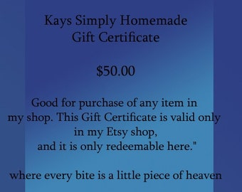 Fifty Dollar Gift Certificate from Kays Simply Homemade