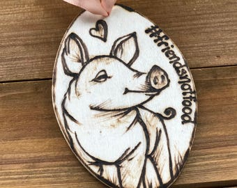 Friends Not Food Pig Rescue Ornament Wood Tag Vegan Be Kind Animal Sanctuary Vegetarian Plant Based Be Gentle