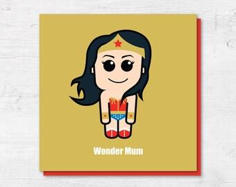 Wonder Woman Mothers Day Card | Wonderwoman | Mother's Day Card | Wonder Mum | Super Mum | Card for Mum | Card for Mom | Card for Mother