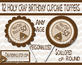 Poop Cupcake Toppers Over the hill cupcake toppers Decorations Holy crap you're old cupcake picks Emoji cake topper 12 assembled customized