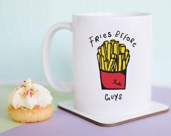 Fries Before Guys Mug (With Gift Box)