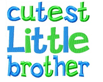 Cutest Little Brother Embroidery Design INSTANT download