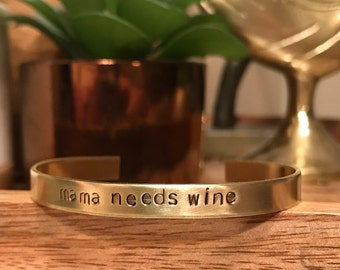 Mama Needs Wine Bracelet, Funny Bracelet, Funny Gift, Wine Lover Gift, Funny Jewelry, Wine Jewelry, Gift for Wine Lover, Mom Gift, Mom
