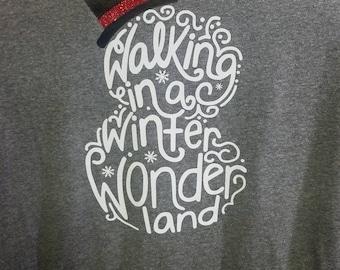 Snowman/Christmas/Walking In a Winter Wonderland t-shirt