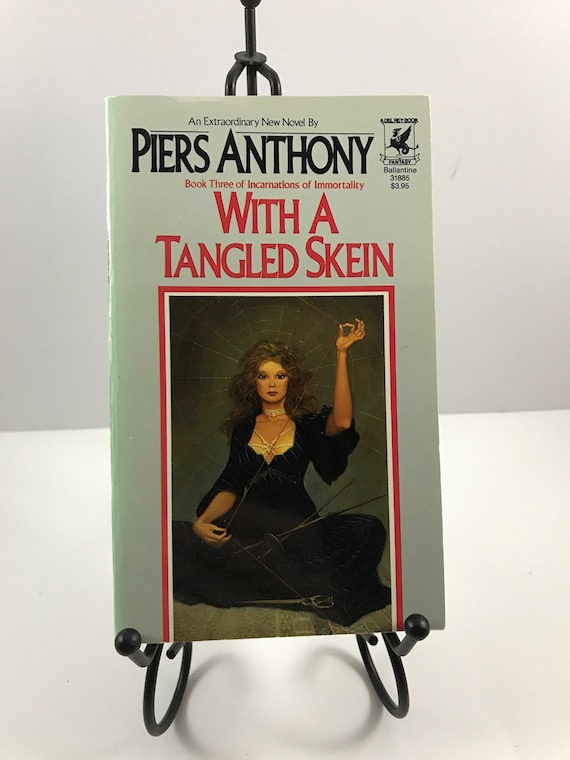 Piers Anthony With A Tangled Skein and Bearing An Hourglass