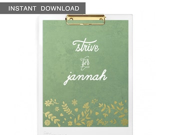 Instant Download! Strive for Jannah/Paradise. Wall Art Print, 8x10""