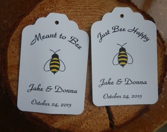 Custom Wedding Meant to Bee or Just Bee Happy  favor tags set of 40  Personalized Wedding tags Wedding  Bridal tags