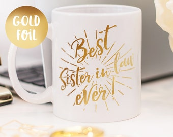 Sister in law mug, gold foil mug customized gift for your sister in law