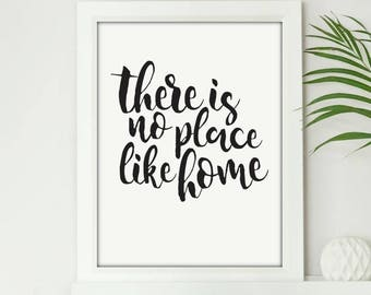 There Is No Place Like Home - Digital Print Download, Wall Art, Typography print, Printable Quote, Art Print