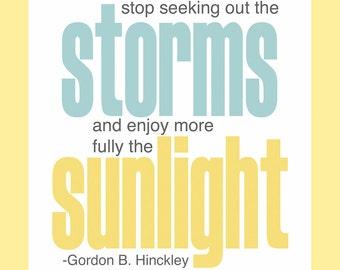 Inspirational Digital print- Storms and Sunlight Print - Hinckley - LDS print - home decor -