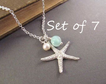 Bridesmaid Beach Necklace Set of 7 --  Silver Starfish with Pearl and Seafoam Dangle, Sea Star Jewelry, Beach Wedding, Bridesmaid Gift