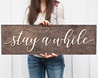 Stay Awhile Sign | Wood Sign | Rustic Sign | Home Decor| Doorway Sign| Sign | Stay Sign | 3d Sign | Large welcome Sign |