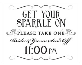 Get Your Sparkle On Printable Sign Sparkler Send Off DIY Digital File PDF Do it Yourself 8x10 and 5x7 Fancy
