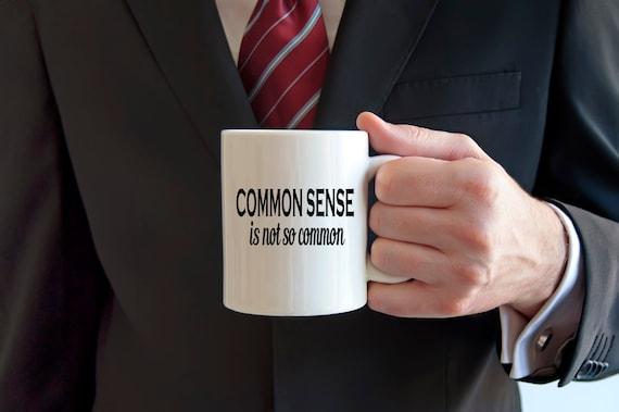 sarcastic coffee mug, common sense quote, funny mug, novelty mug, quote mugs, Voltaire quote, rude mug, coffee cup, stupid people