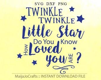 Baby SVG Files Twinkle Twinkle Little Star SVG Files for Cricut Nursery Rhyme Song Nursery SVG files for Silhouette Vector Art Cricut files