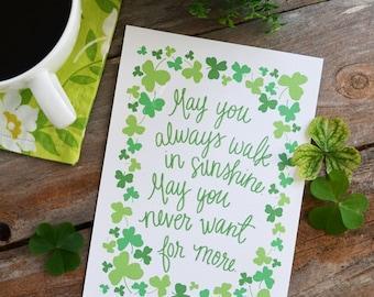 May you always walk in sunshine, Irish Blessing, Irish Proverb, St. Patrick's Day Inspiring Quote Art Print, clover, good luck