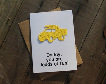 Daddy you are loads of fun!- Dump Truck seed paper shape