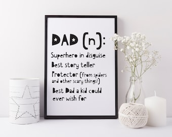 Father's Day Gift - Dad gift print - definition of a Dad art print - Cute gift idea for Dad Daddy - Christmas gift for Dad - Father's day