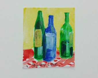 Wine painting, wine bottles painting, fits in a 5x7 frame , original art gift, hostess gift, happy gift, wine conneuseur, winer lover gift