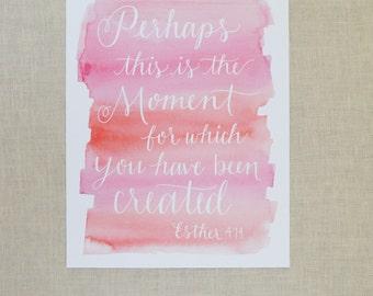 Esther 4:14 Art- Scripture Art Print- Wall Art- Esther Art- Bible Verse Wall Art