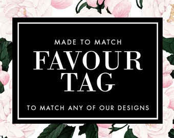 Favour Tag - Made to Match - Choose any of our designs and we will make you a printable tag!