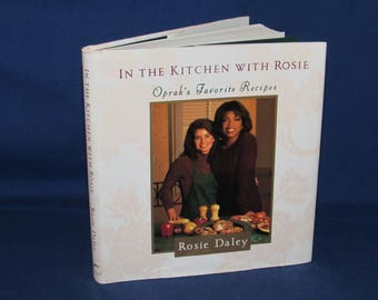 In the Kitchen with Rosie 1994 OPRAH'S FAVORITE RECIPES